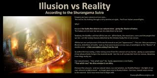 illusion vs reality essence of buddhism illusion vs reality