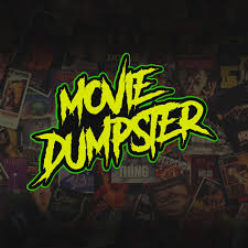 Movie Dumpster