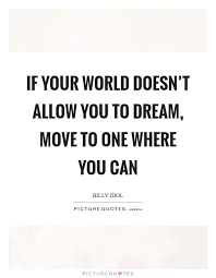 Dream World Quotes Best Of Dream World Quotes Sayings Dream World Picture Quotes