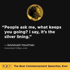 npr s best commencement speeches acirc middot connecticut college wangari maathai