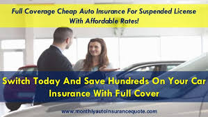The cheapest car insurance rates from the best companies. Car Insurance For Drivers With Suspended License
