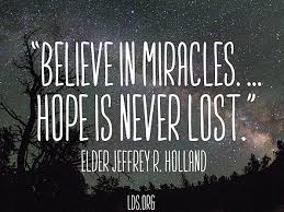 Quotes On Hope 70 Awesome Believe In Miracles