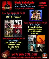 "Music Mafia Radio on Twitter: ""M 8 pm ET/ 5 PT - 2020 Retrospect! T 8 -  Debut Night I - @dannymcmahonuk @AmericanGreed4 @NineMileStation &  @DruvKent! W 8 - Debut Night II -"