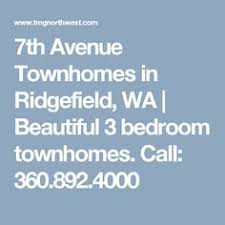 7th Avenue Townhomes In Ridgefield, WA | Beautiful 3 Bedroom Townhomes.  Call: 360.892.4000