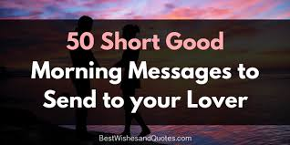 Nice Quotes About Love Interesting These Short Good Morning Messages are the Perfect Way to Start the Day