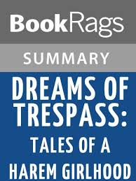 Dreams Of Trespass Quotes Best of Amazon Summary Study Guide Dreams Of Trespass Tales Of A