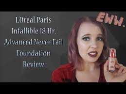 l oreal infallible 18 hr advanced never fail foundation review