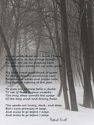 stopping by woods on a snowy evening is a poem that is oddly  stopping by woods on a snowy evening is a poem that is oddly beautiful to me