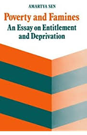 poverty and famines an essay on entitlement and deprivation  poverty and famines an essay on entitlement and deprivation by sen amartya 1990