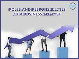 roles and responsibilities of a business analyst ba roles and responsibilities