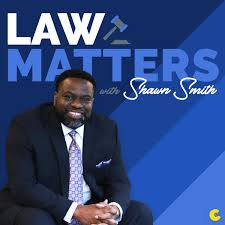 Law Matters with Shawn Smith