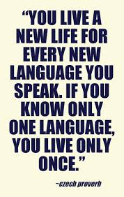 best language quotes ideas tattoo phrases you live a new life for every new language you speak if you know