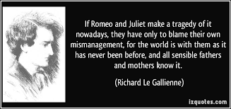 if romeo and juliet make a tragedy of it nowadays they have only if romeo and juliet make a tragedy of it nowadays they have only to blame