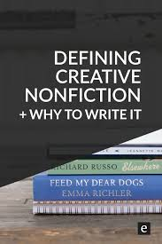 what is creative nonfiction nonfiction nonfiction