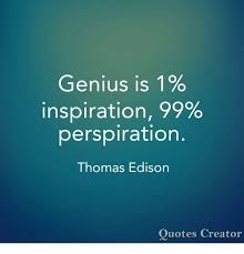 Picture Quotes Creator Cool Genius Is 48% Inspiration 48% Perspiration Thomas Edison Quotes