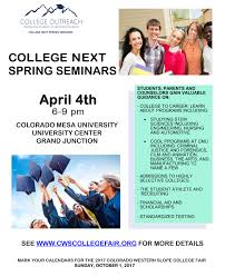 colorado western slope college fair imagine believe achieve 5th 2017 at colorado mountain college spring valley campus 6 9 pm