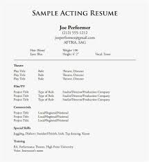 Actors Resume Format New Template Acting Resume Example