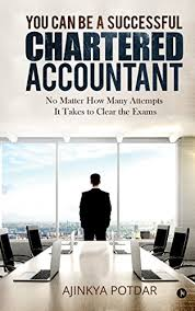 Charted Accountant You Can Be A Successful Chartered Accountant No Matter How Many Attempts It Takes To Clear The Exams