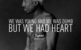 The Best And Most Comprehensive 2pac Quotes About Life Tumblr