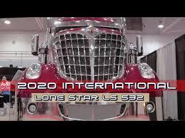 2020 International Lone Star LS532 500hp - Exterior And Interior ...