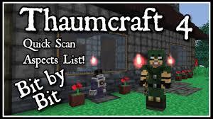 thaumcraft cheat sheet 1 7 10 thaumcraft 4 bit by bit quick aspects scan list youtube