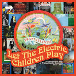 Let the Electric Children Play: The Underground Story of Transatlantic Records