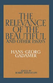 the relevance of the beautiful and other essays hans georg  the relevance of the beautiful and other essays