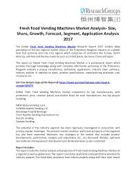 Vending Machine Competitors Inspiration Fresh Food Vending Machines Market Analysis Size Share Growth For
