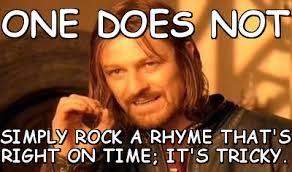 One does not simply Rock a rhyme that' (one-does-not-simply-a ... via Relatably.com