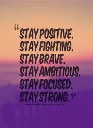 Stay Positive Quotes Beauteous Stay Positive Stay Strong Inspirational Picture Quotes