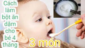 Cách làm 3 món ăn dặm cho bé 4 tháng tuổi - YouTube