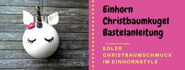 Diy Edle Einhorn Christbaumkugel Frauensache
