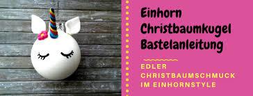 Diy Edle Einhorn Christbaumkugel Frauensache