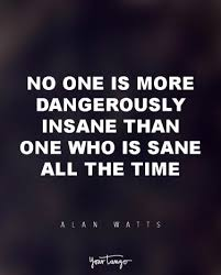 Quotes About Existing 15 Alan Watts Quotes Will Make You Rethink Your Entire Life Yourtango