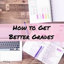 How To Get Better Grades In College How To Get Better Grades In College Organized Charm