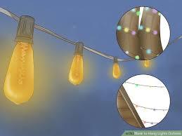 hang lighting. Image Titled Hang Lights Outside Step 1 Lighting A