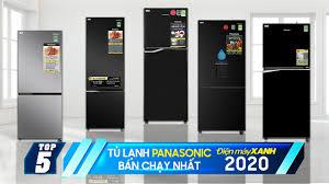 Top 5 tủ lạnh Panasonic bán chạy nhất năm 2020 tại Điện máy XANH