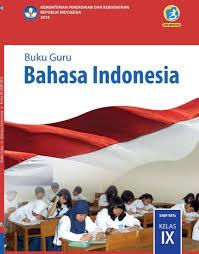 Jawaban buku paket bahasa inggris kelas 9 halaman 86. Materi Bahasa Indonesia Kelas 9 Smp Mts Kurikulum 2013 Edisi Revisi 2018