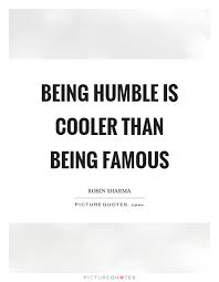 Humble Quotes Interesting Humble Quotes And Sayings