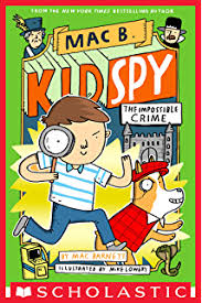the impossible crime mac b kid spy 2