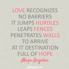 Maya Angelou Love Quotes