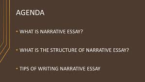 narrative essay presented by miss sarah siddique ppt tips of writing narrative essay agenda what is narrative essay what is the structure of narrative essay