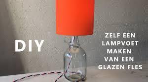 Zelf Een Lampvoet Van Een Glazen Fles Maken Youtube