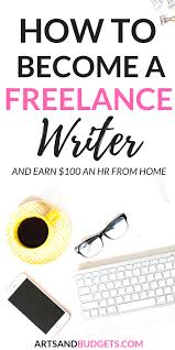 how to become a lance writer and make money from home arts  how to make money as a lance writer