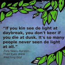 best their eyes were watching god images zora  inspiring quotes from zora neale hurston s their eyes were watching god