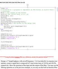 Matlab Code For Fir Filter Design Using Rectangular Window Solved Matlab Code For Low Pass Filter M 16 Deign A 1