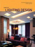 interior lighting for designers. Complete Lighting Design Interior For Designers P