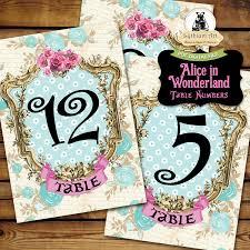 Alice In Wonderland Decorations Alice In Wonderland Table Numbers Printable Table Numbers 1 To