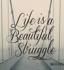 Quotes About Life Struggles Interesting Life Struggle Quotes Sayings Life Struggle Picture Quotes