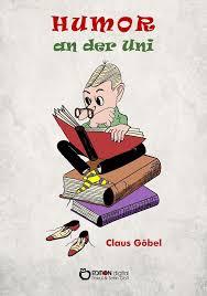 Humor An Der Uni Buch Von Claus Göbel Versandkostenfrei Bei Weltbildat